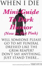 Mini-Guide to Dark Humor [*PLEASE READ DESCRIPTION*] by Newa_Chan