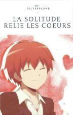La Solitude Relie Les Cœurs [Karma x  Oc] by _SilverPlume_