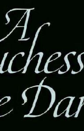 A  duchess in the dark  by Megamegtam