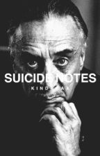 Suicide Notes by kindakaa
