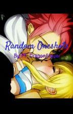 Random Oneshots by FT_DragonSlayer