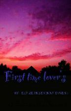 ♡♡FIRST TIME LOVER'S♡♡ by ElizeJanseVanNieuwen