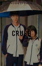 Crush // One Shot by mightychim
