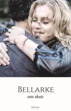 Bellarke - One Shots by MilvaPL