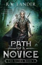 Path of a Novice: The Silvan Book 1 by NImruzirFanfiction