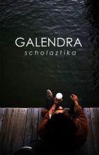 GALENDRA by scholaztika