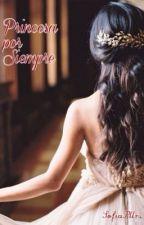 Princesa por siempre by SofiaPllrs