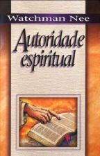 Autoridade Espiritual by edisoncjunior