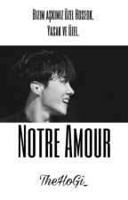 Notre Amour || YoonSeok ✔️ by TheHoGi_