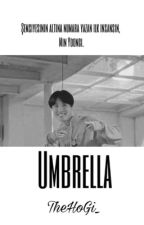 Umbrella || Yoonseok ✅ by TheHoGi_