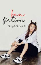 Fanfiction [One Shot] by llightlicht