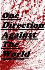 One Direction Against The World by londonitaly900