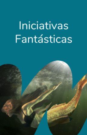 Iniciativas fantásticas by FantasiaES