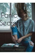Panic Secrets by jxannx_bdx