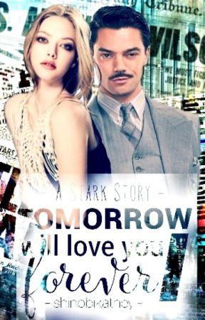 Tomorrow, I Will Love You Forever  by shinobikathey