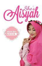 She's Aisyah by Maulid_