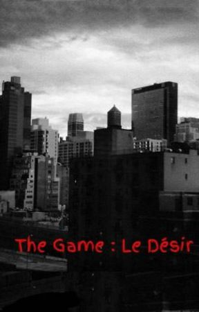 The Game : Le Désir by pomponnetterose