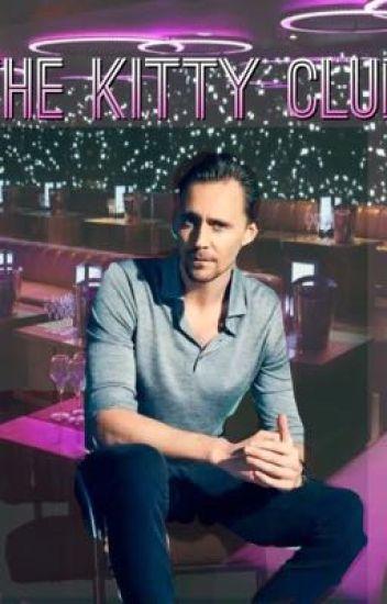 The Kitty club (A Tom Hiddleston story) - Signe Larsen - Wattpad