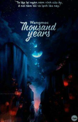 Đọc truyện Thousand Years