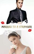 |Casada Con Un Estraño| Justin Bieber. [CANCELADA TEMPORALMENTE]. by KattaBieber18