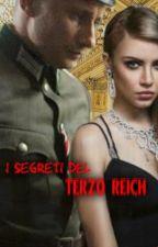 I segreti del Terzo Reich by CarmelaModio9