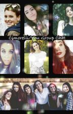 Cimorelli/You Group Chat by CimFamAndMixer