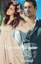 My End is You by Gioia2993