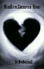 HeroSteve:Corrupted Heart by NyoAmerica2