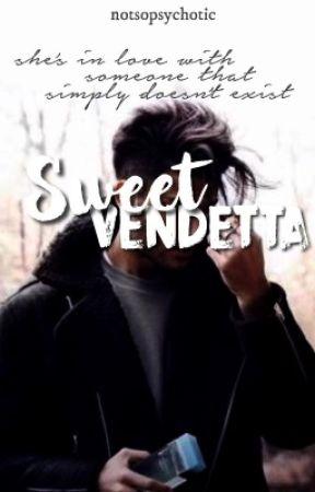 Sweet Vendetta by notsopsychotic