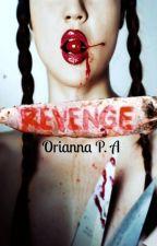 Revenge©. by OriLigthwood