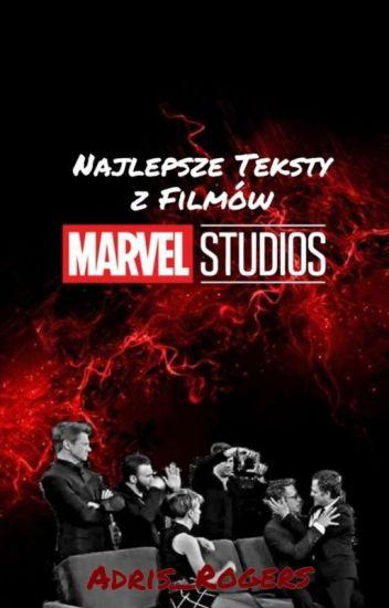 Najlepsze Teksty z Filmów MARVEL Studios