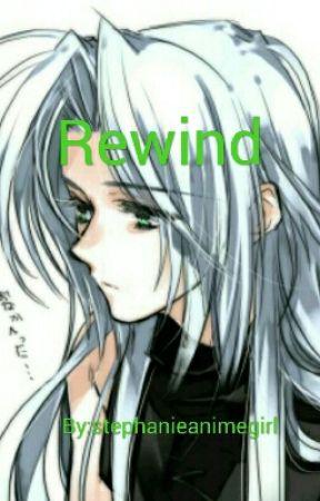 Rewind by stephanieanimegirl
