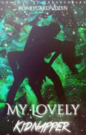My Lovley Kidnapper by HoneyCakePuddin
