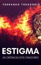 ESTIGMA by FernandoTheodorio