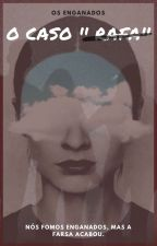 O caso: '' Rafa'' by Osenganados