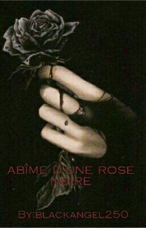 L Abîme D Une Rose Noire Citation Miroir Wattpad