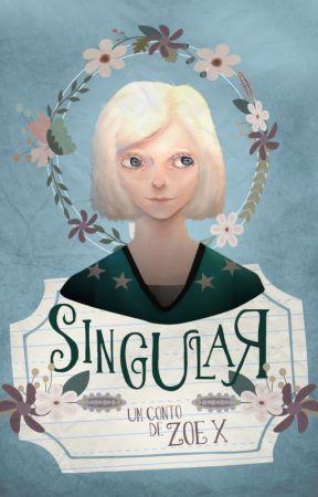 Singular by MyNameIsZoeX