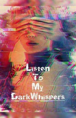 Listen to my dark whispers (TAEJIN) by AkiracchiWonderweiss