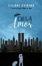 Chuva de Amor    Livro 1 by Liliane_gustin