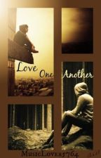 Love One Another (boyxboy) by Musiclover5764