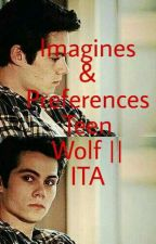 Imagines&Preferences Teen Wolf || ITA by Mrs_Sprayberry