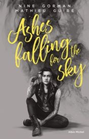 Couverture de Ashes Falling For The Sky