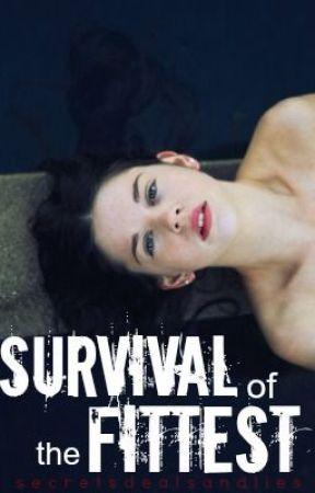 Survival of the Fittest by secretsdealsandlies