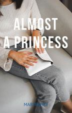 Almost A Princess by MaryFahey