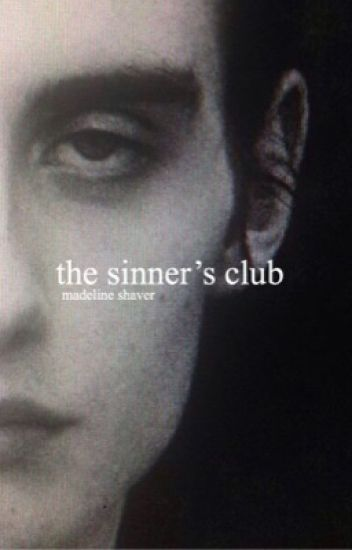THE SINNERS CLUB-