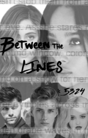 Between the Lines by lc_5324