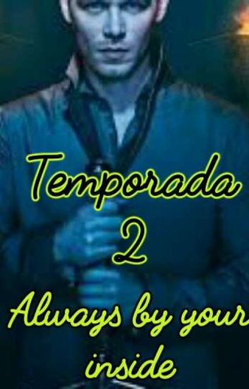 Always by your side (Temporada 2) (Niklaus y tu)