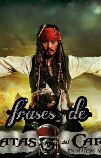 Frases De Piratas Del Caribe Alejandra Turner Wattpad