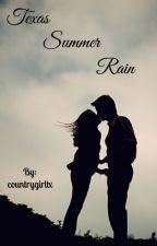 Texas Summer Rain by countrygirltx