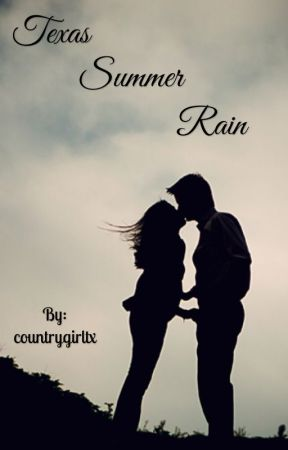 Texas Summer Rain by countrygirltx
